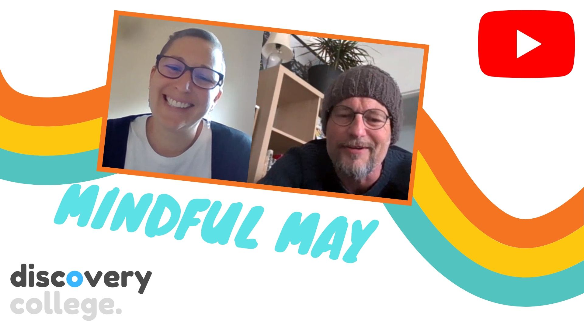This discovery convo is part one for Mindful May