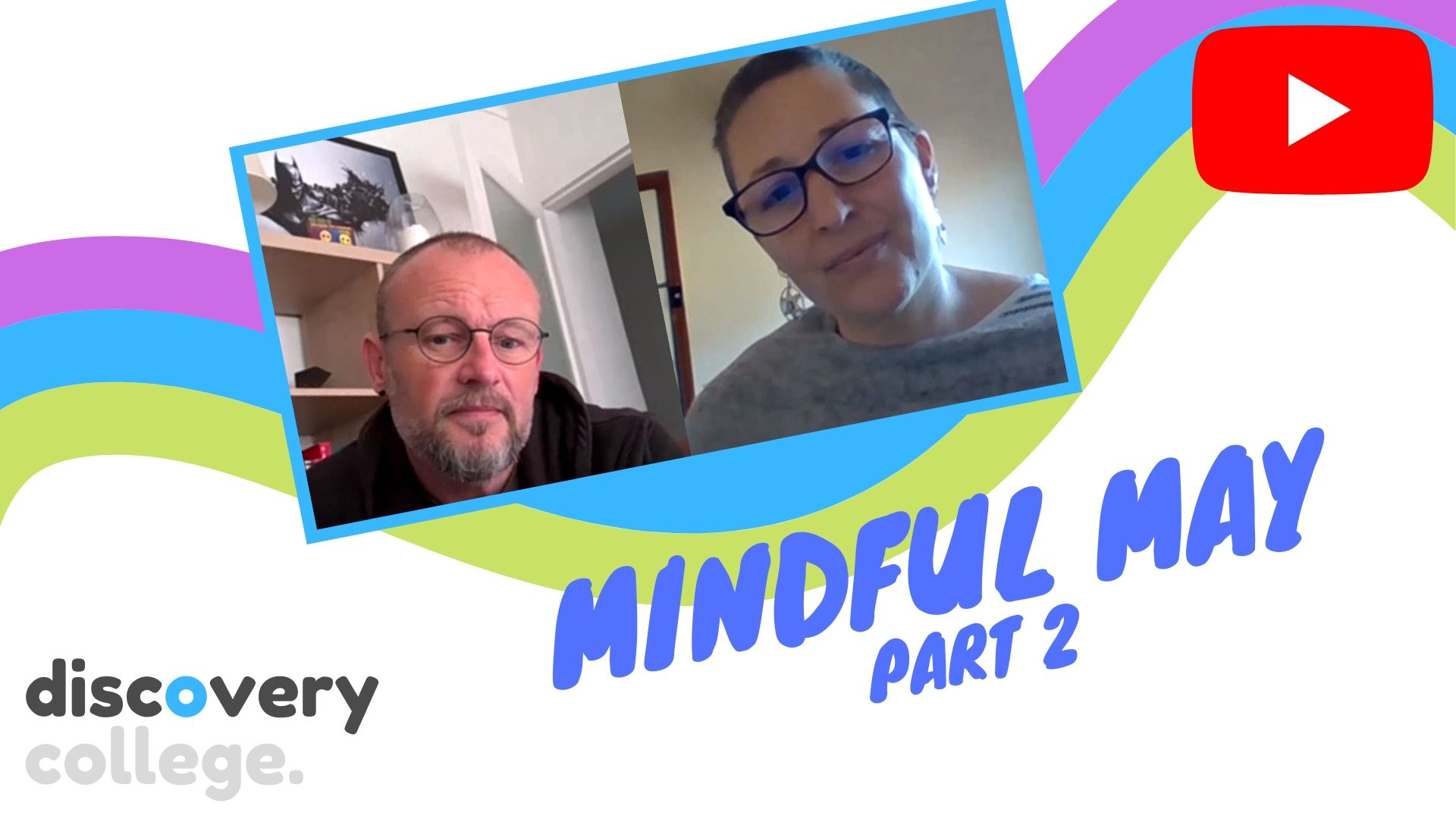 This discovery convo is part two for Mindful May