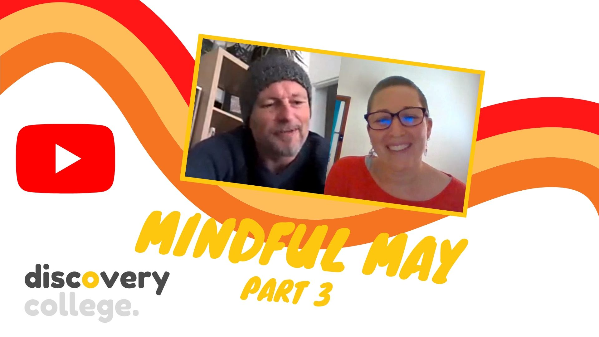 This discovery convo is part three for Mindful May